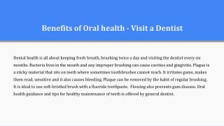 Benefits of oral health - visit a dentist