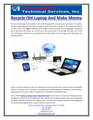 Recycle Old Laptop And Make Money