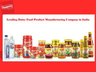 Leading Dairy Food Product Manufacturing Company in India
