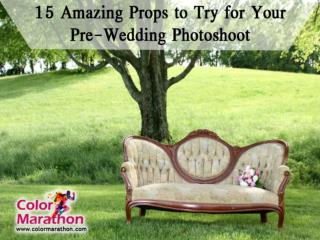 15 Amazing Props to Try for Your Pre-Wedding Photoshoot