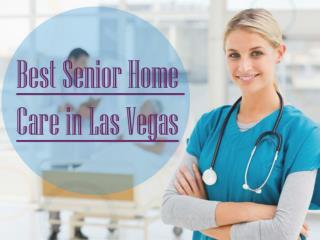 Best Senior Home Care In Las Vegas