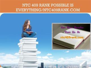 NTC 409 RANK Possible Is Everything/ntc409rank.com