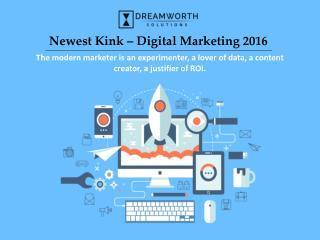 Newest Kink – Digital Marketing 2016