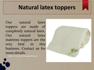 Natural latex toppers