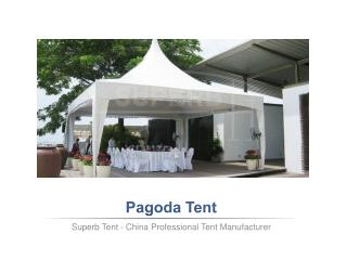 High Quality Pagoda Tents For Sale