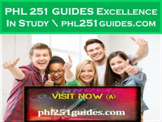 PHL 251 GUIDES Excellence In Study \ phl251guides.com