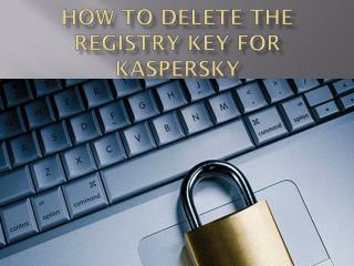 How to Delete the Registry Key for Kaspersky