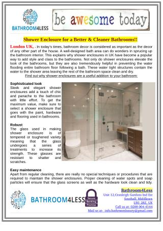 Shower Enclosure for a Better & Cleaner Bathrooms!!
