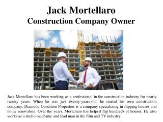 Jack Mortellaro - Construction Company Owner