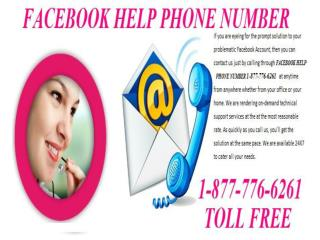Facebook Help Phone Number 1-877-776-6261-A way to deal Your Hitches