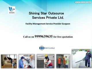 Easy solution for your Facility Management Service needs at lowest price|Call on 9999639635 |SSOS