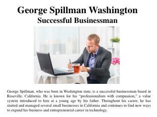 George Spillman Washington - Successful Businessman