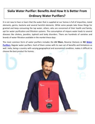 Sialia Water Purifier- How It Is Better From Ordinary Water Purifiers?