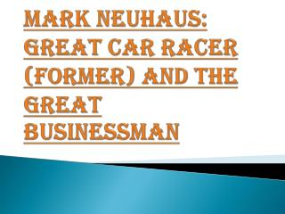 Great Car Racer (former) and the Great Businessman