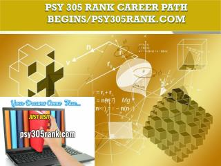 PSY 305 RANK Career Path Begins/psy305rank.com