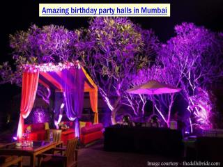 Amazing birthday party halls in Mumbai