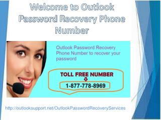 give a call(1-877-778-8969) Outlook Password Recovery
