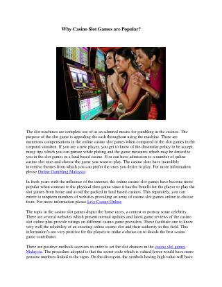 Why Casino Slot Games are Popular?