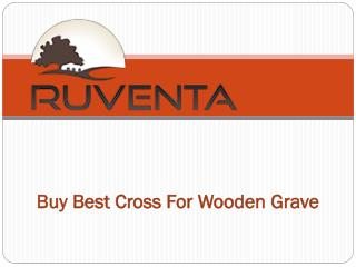 Buy Best Wooden Cross For Grave