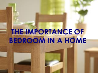 The Importance Of Bedrooms In Home