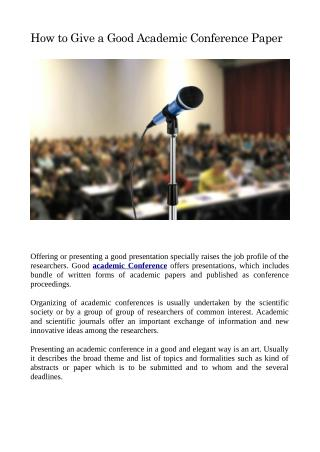 How to Give a Good Academic Conference Paper