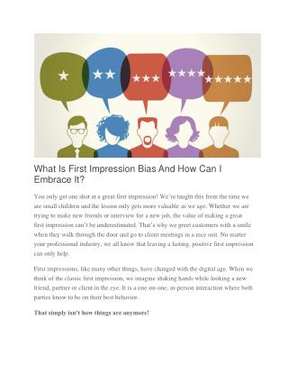 What Is First Impression Bias And How Can I Embrace It?
