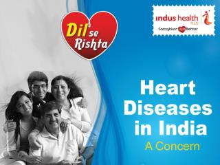 High Risk of Heart Diseases in India