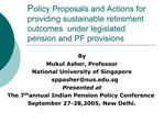 Policy Proposals and Actions for providing sustainable retirement outcomes  under legislated pension and PF provisions