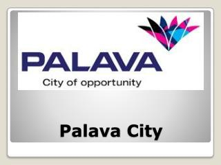 Palava City: Call us on 07718064506 for Free Site Visit