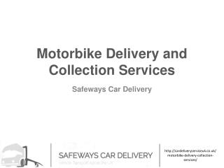 Motorbike Delivery and Collection Services