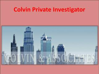 Colvin Private Investigator