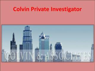 Colvin Private Investigator