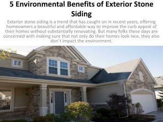 5 Environmental Benefits of Exterior Stone Siding