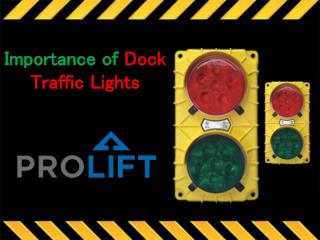 Importance of Dock Traffic Lights
