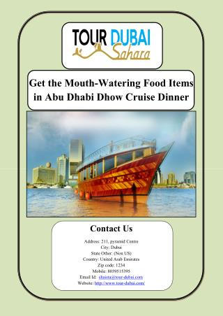Get the Mouth-Watering Food Items in Abu Dhabi Dhow Cruise Dinner