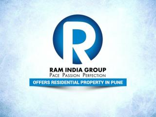Ram India Group Offers Residential Property in Pune