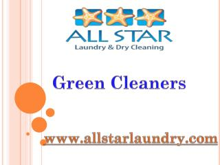 Green Cleaners - www.allstarlaundry.com