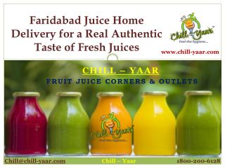 Faridabad juice home delivery for a real authentic taste of fresh juices