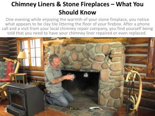 Chimney Liners & Stone Fireplaces – What You Should Know