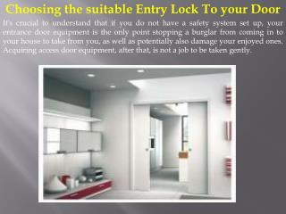 Choosing the suitable Entry Lock To your Door