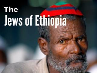 The Jews of Ethiopia