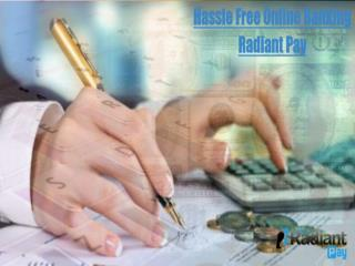 Radiant pay online banking transfer solutions in london