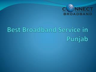 Best Broadband Service in Punjab - Connect Broadband