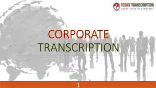 best corporate transcription service from todaytranscription