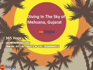 Diving In The Sky of Mehsana, Gujarat