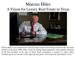 Marcus Hiles - A Vision for Luxury Real Estate in Texas