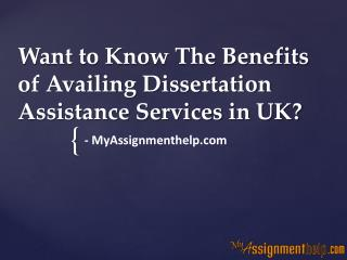 Want to Know The Benefits of Availing Dissertation Assistance Services in UK?