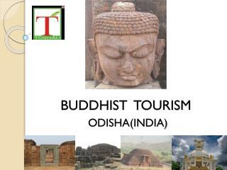 BUDDHIST TOURISM IN ODISHA - TOSHALI RATNAGIRI RESORT