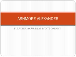 Fulfilling Your Real Estate Dreams