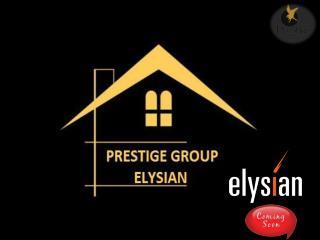Prestige Elysian Bangalore